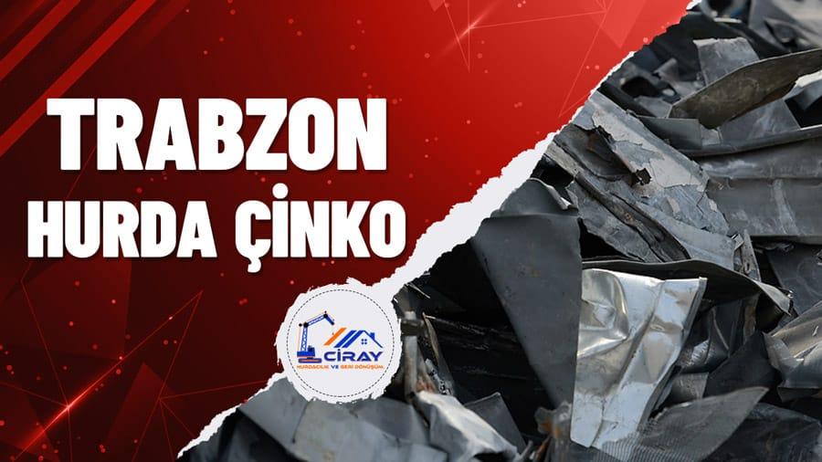 Trabzon Hurda Çinko Alımı Yapan Firma