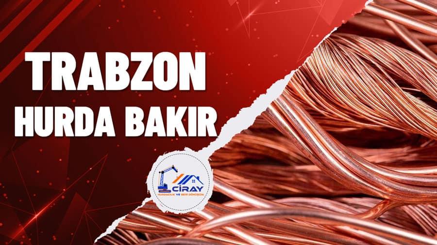 Trabzon Hurda Bakır Alımı Yapan Firma